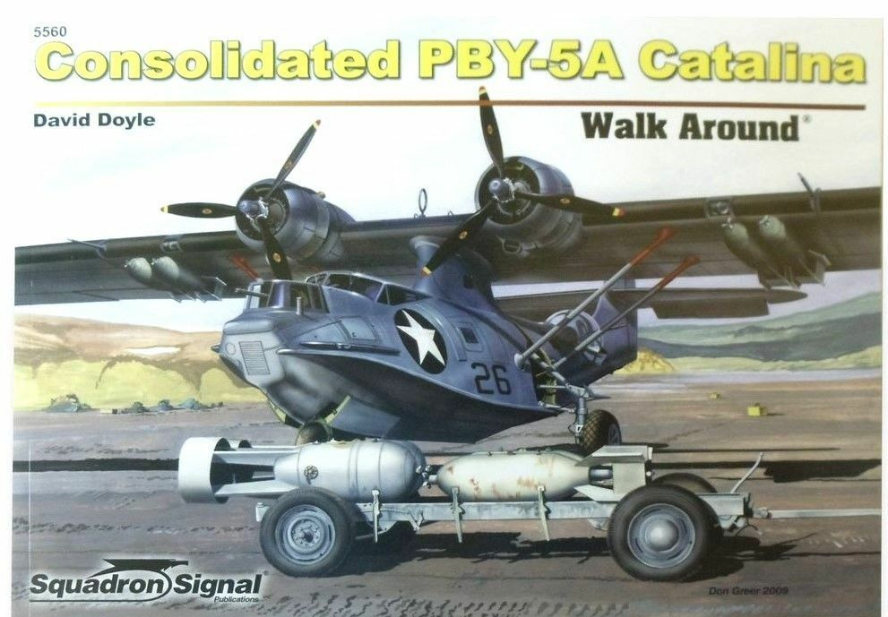 SQUADRON SIGNAL WALK AROUND N.5560-CONSOLIDATED PBY-5 CATALINA-BY DAVID DOYLE