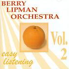 Easy Listening, Vol. 2 * by Berry Lipman (CD, Jan-1997, Sob)