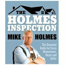 Holmes Inspection: The Essential Guide for Every Homeowner, Buyer and -ExLibrary