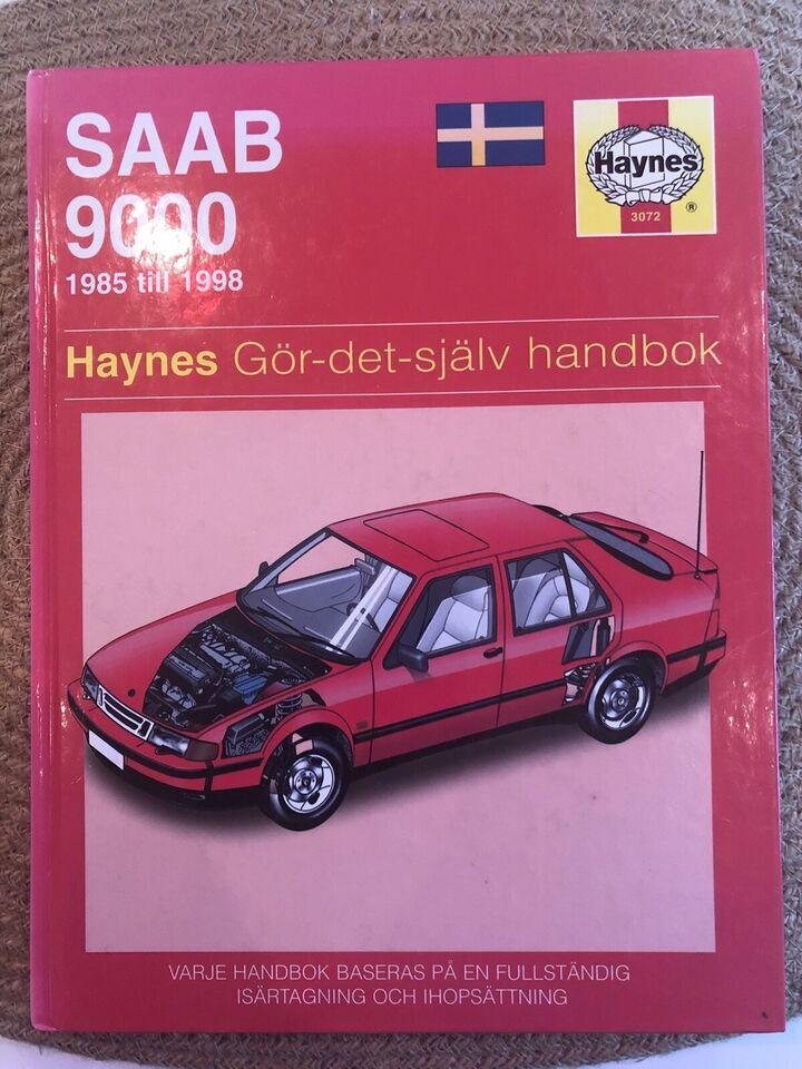 Reperationshåndbog værkstedshåndbog, Saab 9000 - Haynes