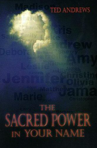 The Sacred Power in Your Name (Llewellyn's Practical Guide to Personal Power