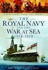 The Royal Navy and the War at Sea - 1914-1919: Despatches from the Front by Martin Mace (Hardback, 2014)