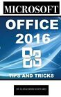 Microsoft Office 2016: Tips and Tricks by Alexander Mayword (Paperback / softback, 2015)