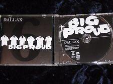 Dallax JAPAN CD (NO OBI) Big Proud 2009 SouthBell – XQCN-1012   EX/EX