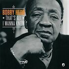 That's All I Wanna Know * by Bobby Hebb (Vinyl, Jul-2016, Trocadero)