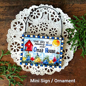DecoWords-Mini-Gift-Sign-Ornament-The-Sky-is-always-Blue-over-Oma-039-s-House-New