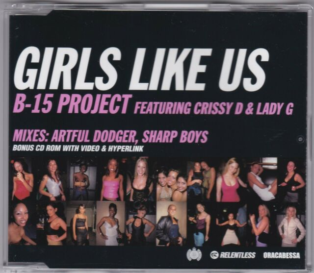 Girls Like Us - B-15 Project feat. Crissy D & Lady G - CD (4 x Track + Video)