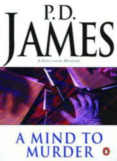 A Mind to Murder By P. D. James. 9780140038507