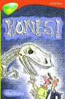 Oxford Reading Tree: Stage 13: TreeTops: Bones!: Bones by Paul Shipton (Paperback, 1998)
