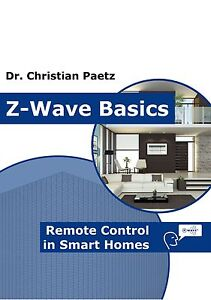 Z Wave Basics Home Automation Book By Dr Christian Paetz