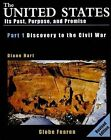 GF United States Past Purpose and Promise Part One Discovery to Civil War SE 199