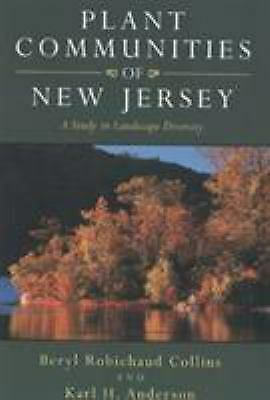 Plant Communities of New Jersey : A Study in Landscape Diversity