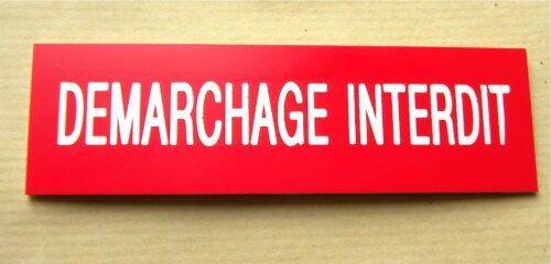"Etched nameplate /""demarchage banned/"" size 29 x 100 mm"