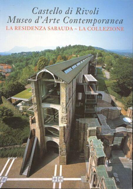 Castello di Rivoli. Museo d'Arte Contemporanea