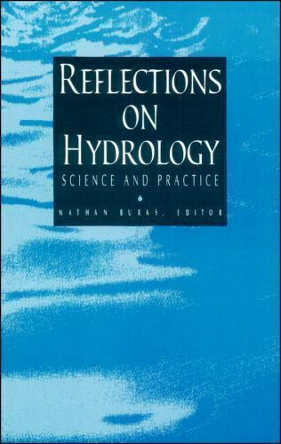 Reflections on Hydrology : Science and Practice Paperback Nathan Buras