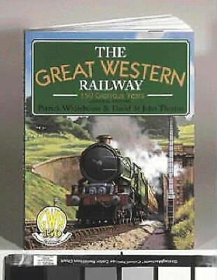 (Good) 0715387634 The Great Western Railway: 150 Glorious Years (GWR), 2002 Pape