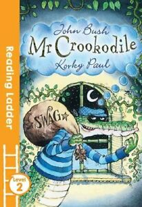 Mr-Crookodile-by-John-Bush-9781405282048-Brand-New-Free-UK-Shipping