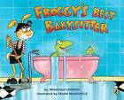Froggy's Best Babysitter by Jonathan London (Paperback / softback)