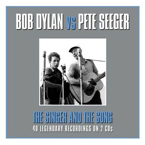 Details about Bob Dylan Vs  Pete Seeger - The Singer And The Song 2CD  NEW/SEALED