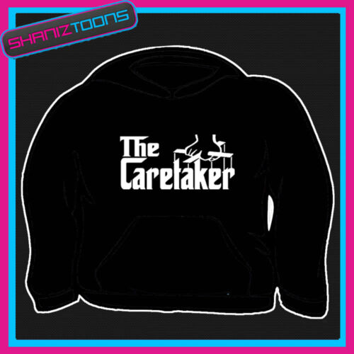 THE CARETAKER FUNNY GIFT HOODY HOODIE ALL SIZES /& COLOURS