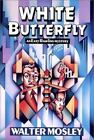 Easy Rawlins Mysteries: White Butterfly 0 by Walter Mosley (1992, Hardcover)