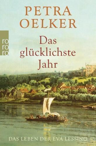 1 von 1 - Das glücklichste Jahr von Petra Oelker (2015, Taschenbuch), UNGELESEN