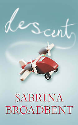 Very Good, Descent, Broadbent, Sarah, Broadbent, Sabrina, Book