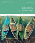Groups: A Counseling Specialty by Samuel T. Gladding (Hardback, 2015)