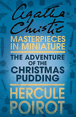 The Adventure of the Christmas Pudding (The Christie Collection), Agatha Christi