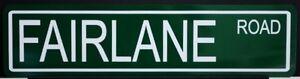 METAL STREET SIGN FAIRLANE ROAD 500 312 Y BLOCK GT GTA 390 FORD RAT ROD GASSER