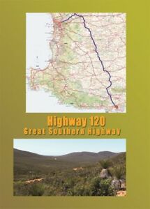 Highway-120-The-Great-Southern-Highway-NEW-RELEASE
