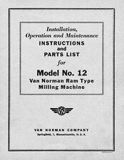 Van Norman No12 Milling Machine Instruction Maintenance Manual Amp Parts Lists