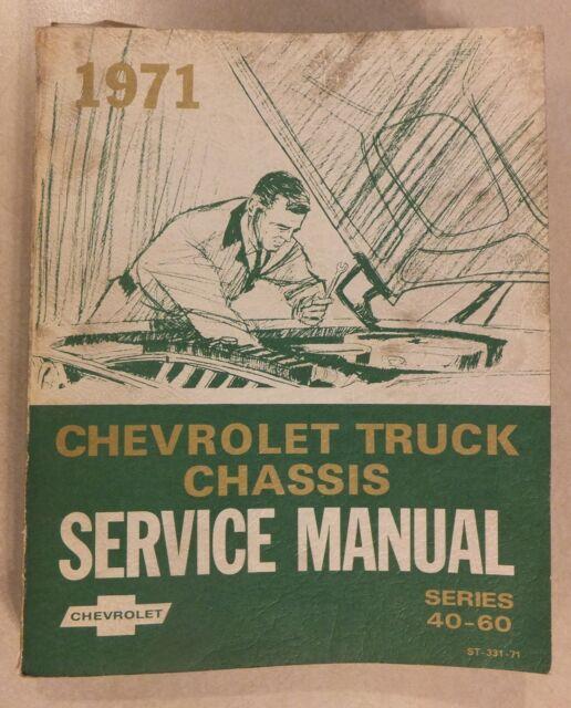 1971 CHEVROLET TRUCK CHASSIS SERIES 40-60 SERVICE MANUAL OEM REPAIR MAINTENANCE