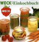 Weck-Einkochbuch (2001, Gebundene Ausgabe)