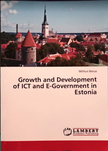 GROWTH-AND-DEVELOPMENT-OF-ICT-AND-E-GOVERNMENT-ESTONIA-NEW-BOOK