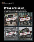 Denial and Delay: The Impact of the Immigration Law's  Terrorism Bars  on Asylum Seekers and Refugees in the United States by Human Rights First Staff (Paperback / softback, 2009)
