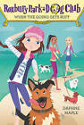 Roxbury Park Dog Club #2: When the Going Gets Ruff by Daphne Maple (Paperback, 2016)