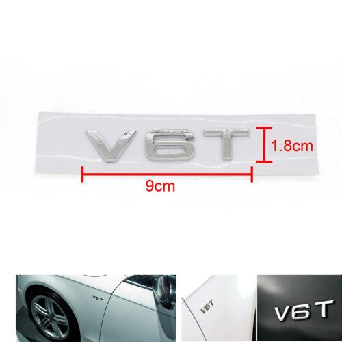 V6T Emblem Badge Fit For AUDI A1 A3 A4 A5 A6 A7 Q3 Q5 Q7 S6 S7 S8 S4 SQ5 Chr AT1