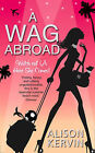 A WAG Abroad by Alison Kervin (Paperback, 2008)