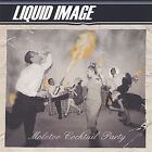 Molotov Cocktail Party by Liquid Image (CD, Apr-2002, Kay Records)