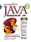 Graphic Java 1.2: Mastering the JFC - Swing Components: v. 2 by David H. Geary, Alan L. McClellan (Mixed media product, 1999)