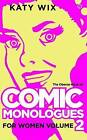 The Oberon Book of Comic Monologues for Women: Volume 2 by Katy Wix (Paperback, 2015)