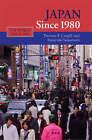 Japan Since 1980 by Takayuki Sakamoto, Thomas F. Cargill (Paperback, 2008)
