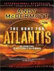 The Hunt for Atlantis: A Novel by Andy McDermott (CD-Audio, 2010)