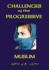 Challenges of the Progressive Muslim by Aaron N R Wilson (Hardback, 2011)