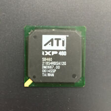 NEW original ATI BGA IC chipset IXP460 SB460 218S4RBSA12G Bridge Chip