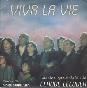 VIVA LA VIE (BO DU FILM DE CLAUDE LELOUCH -  SG - DIDIER BARBELIVIEN : VIVA LA V