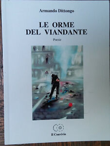Le-orme-del-viandante-Armando-Dittongo-Il-Convivio-2008-R