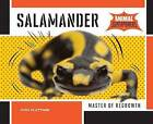Salamander:: Master of Regrowth by Josh Plattner (Hardback, 2015)