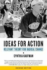 Ideas for Action: Relevant Theory for Radical Change by Cynthia Kaufman (Paperback, 2016)